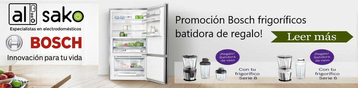 Promoción Bosch frigoríficos regalo batidora