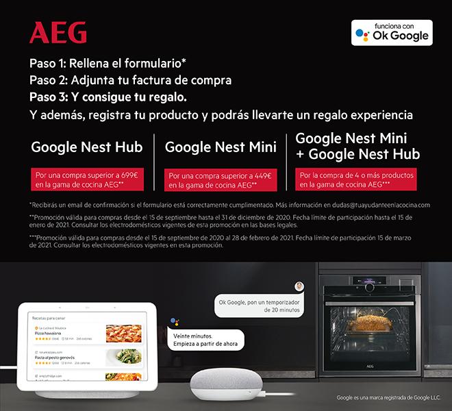 Consigue un ayudante para tu cocina Google Nest o Hub segun el importe de tu compra en productos AEG (ver productos adscritos a la promoción)