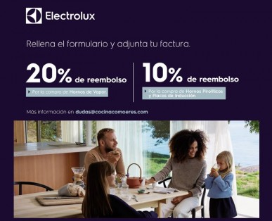 Reembolso de un 10 a un 20% en la compra de hornos y placas electrolux.